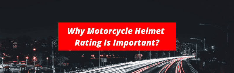 Why motorcycle safety rating is important